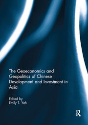 The Geoeconomics and Geopolitics of Chinese Development and Investment in Asia - 1st Edition book cover