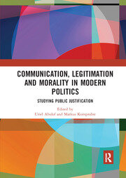 Communication, Legitimation and Morality in Modern Politics - 1st Edition book cover