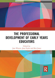 The Professional Development of Early Years Educators - 1st Edition book cover