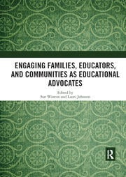 Engaging Families, Educators, and Communities as Educational Advocates - 1st Edition book cover
