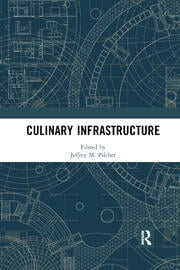 Culinary Infrastructure - 1st Edition book cover