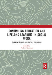 Continuing Education and Lifelong Learning in Social Work - 1st Edition book cover