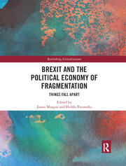 Brexit and the Political Economy of Fragmentation - 1st Edition book cover