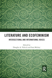 Literature and Ecofeminism - 1st Edition book cover