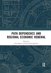 Path Dependence and Regional Economic Renewal - 1st Edition book cover