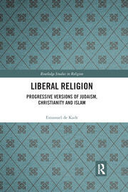 Liberal Religion - 1st Edition book cover