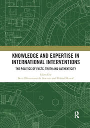 Knowledge and Expertise in International Interventions - 1st Edition book cover