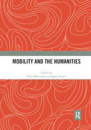 Mobility and the Humanities - 1st Edition book cover
