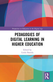 Pedagogies of Digital Learning in Higher Education