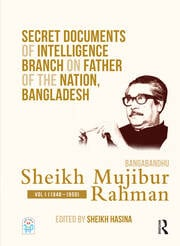 Secret Documents of Intelligence Branch on Father of The Nation, Bangladesh: Bangabandhu Sheikh Mujibur Rahman - 1st Edition book cover