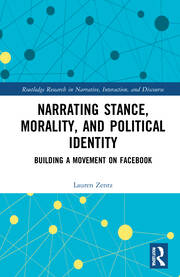 Narrating Stance, Morality, and Political Identity - 1st Edition book cover
