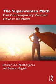 The Superwoman Myth - 1st Edition book cover