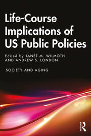 Life-Course Implications of US Public Policy - 1st Edition book cover