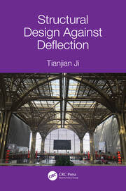 Structural Design Against Deflection -  1st Edition book cover