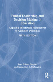 Ethical Leadership and Decision Making in Education - 5th Edition book cover