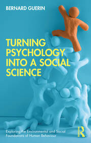 Turning Psychology into a Social Science - 1st Edition book cover