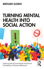 Turning Mental Health into Social Action - 1st Edition book cover