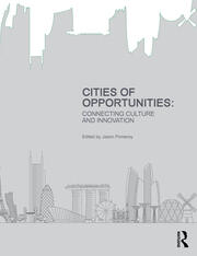 Cities of Opportunities : Connecting Culture and Innovation - 1st Edition book cover