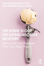 The Inside Scoop on Eating Disorder Recovery Advice from Two Therapists