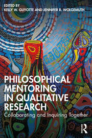 Philosophical Mentoring in Qualitative Research - 1st Edition book cover