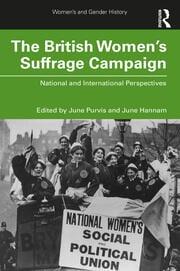 The British Women's Suffrage Campaign - 1st Edition book cover