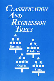 Classification and Regression Trees - 1st Edition book cover