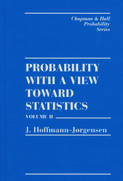 Probability With a View Towards Statistics, Volume II