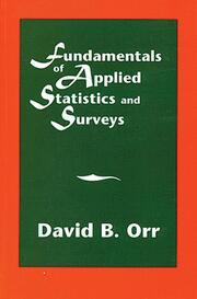 Fundamentals of Applied Statistics and Surveys