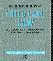 The Reform of Child Care Law - 1st Edition book cover
