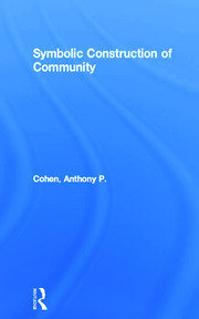 Symbolic Construction of Community - 1st Edition book cover