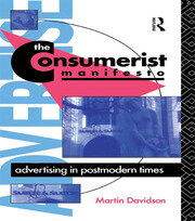The Consumerist Manifesto - 1st Edition book cover