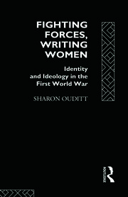 Fighting Forces, Writing Women - 1st Edition book cover