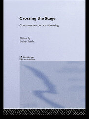 Crossing the Stage - 1st Edition book cover
