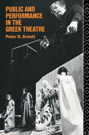 Public and Performance in the Greek Theatre - 1st Edition book cover