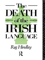 The Death of the Irish Language - 1st Edition book cover