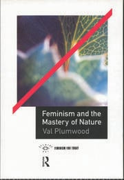 Feminism and the Mastery of Nature - 1st Edition book cover