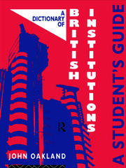 A Dictionary of British Institutions - 1st Edition book cover
