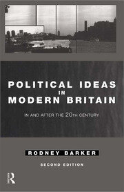 Political Ideas in Modern Britain - 2nd Edition book cover
