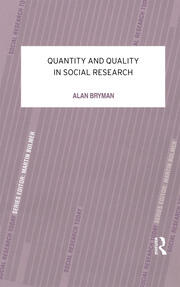 Quantity and Quality in Social Research - 1st Edition book cover