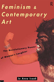 Feminism and Contemporary Art - 1st Edition book cover