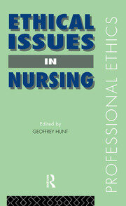 Ethical Issues in Nursing - 1st Edition book cover