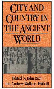 City and Country in the Ancient World - 1st Edition book cover