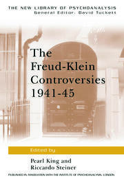 The Freud-Klein Controversies 1941-45 - 1st Edition book cover