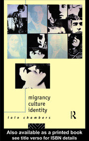 Migrancy, Culture, Identity - 1st Edition book cover