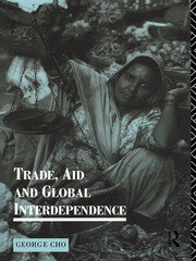 Trade, Aid and Global Interdependence - 1st Edition book cover