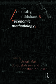Rationality, Institutions and Economic Methodology - 1st Edition book cover