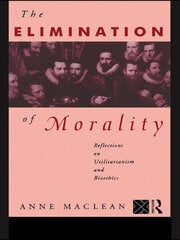 The Elimination of Morality - 1st Edition book cover