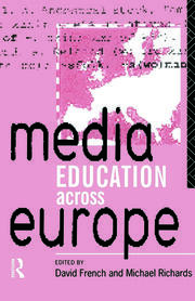 Media Education Across Europe - 1st Edition book cover