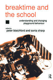 Breaktime and the School - 1st Edition book cover