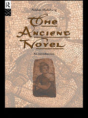 The Ancient Novel - 1st Edition book cover